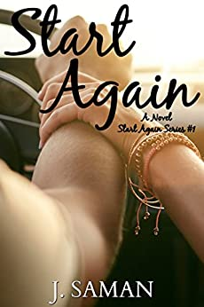 Start Again: A Novel (Start Again Series #1) by [Saman, J.]