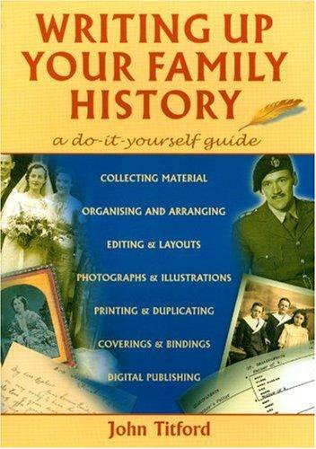 Writing up Your Family History: A Do-it-Yourself Guide (Genealogy) by Brand: Countryside Books