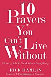 """In this inspirational """"how-to"""" book, Guideposts executive editor Rick Hamlin shares ten real-life ways of praying to God. He draws on the practical insight he has gained from the everyday men and women in the pages of Guideposts magazine and from ..."""