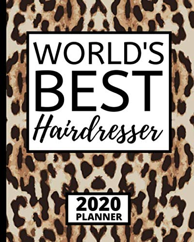 World's Best Hairdresser: 2020 Planner, 1-Year Daily, Weekly and Monthly Schedule Organizer With Calendar, Gifts For Hair Stylists, Hairdressers, Women (8