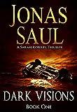 Dark Visions (A Sarah Roberts Thriller, Book 1)