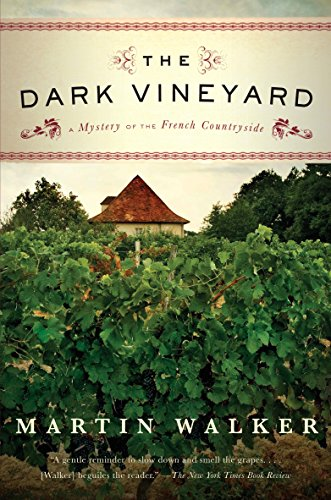 - The Dark Vineyard: A Novel of the French Countryside (Bruno Chief Of Police Book 2)