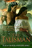 THE TALISMAN (Heart of the Highlander Book 2)