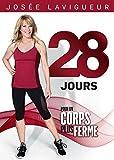 Josée Lavigueur 28 jours pour un corps plus ferme (Version française)