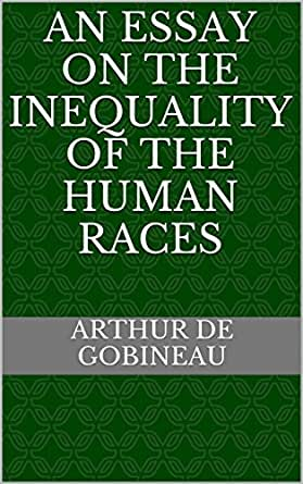essay on the inequality of the human races Essay on the inequality of the human races pdf click here to continue graduate  school essay books should your state download an essay on the inequality of.