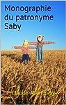 Monographie du patronyme Saby par Saby