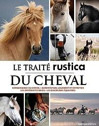 Traite rustica du cheval par  Rustica
