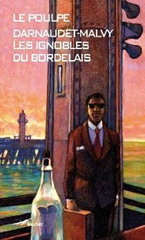 Les ignobles du Bordelais par Darnaudet
