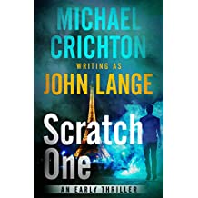 Scratch One: An Early Thriller