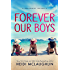 Forever Our Boys: A Beaumont Novella
