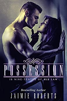 POSSESSION by [Roberts, Jaimie]