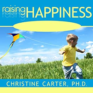 Raising Happiness Audiobook