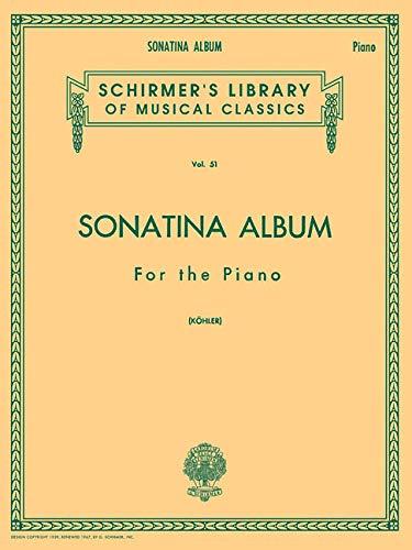 - Sonatina Album: Schirmer Library of Classics Volume 51 Piano Solo (Schirmer's Library of Musical Classics)