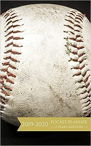 Baseball Calendar 2020 2019 2020 Pocket Planner 2 Year Calendar: Baseball Weekly and