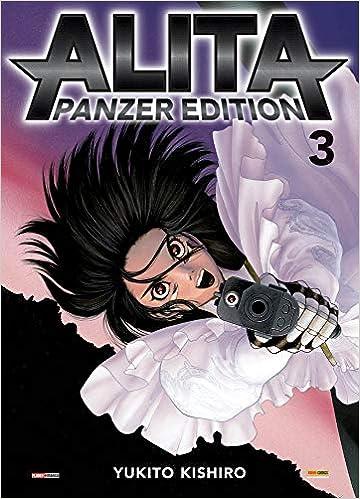 Alita. Panzer edition: 3: : Yukito Kishiro: Libri