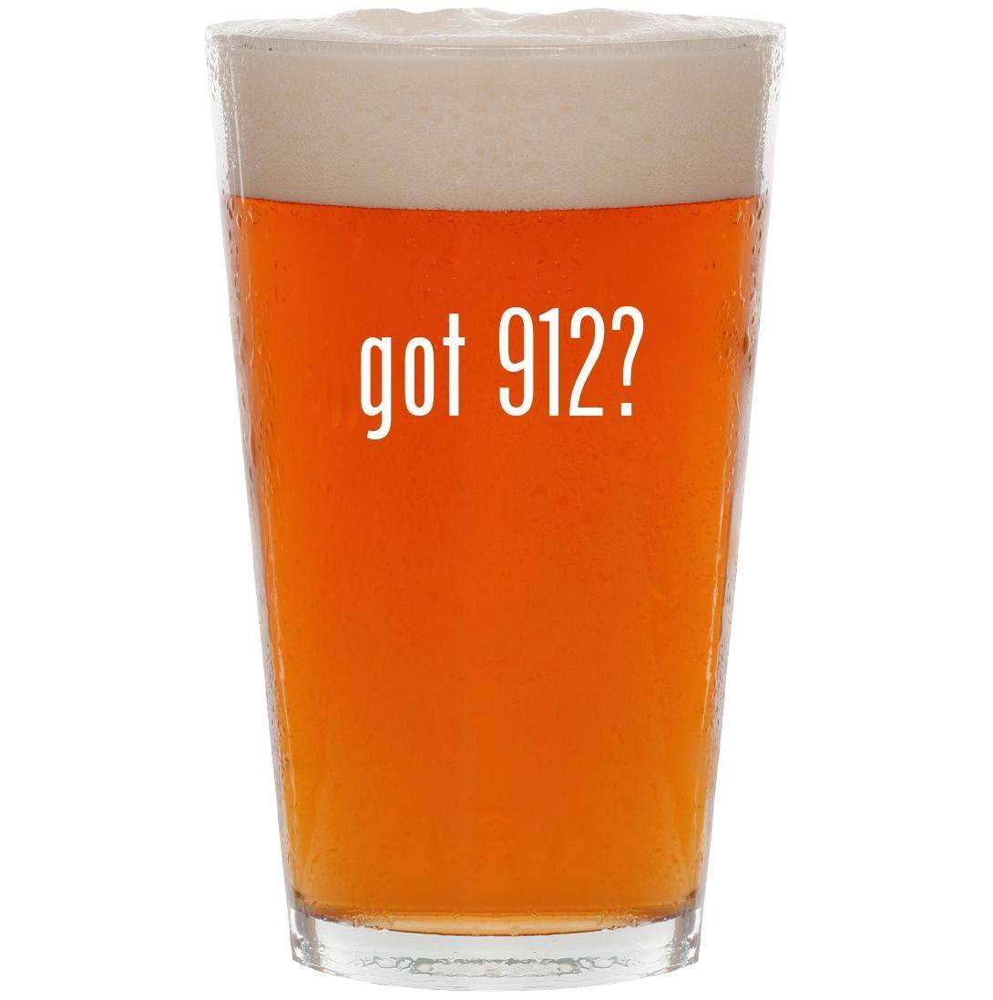 got 912? - 16oz Pint Beer Glass
