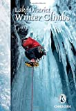 Lake District Winter Climbs: Snow, Ice and Mixed Climbs in the English Lake District (Winter Amp Ski Mountaineering)