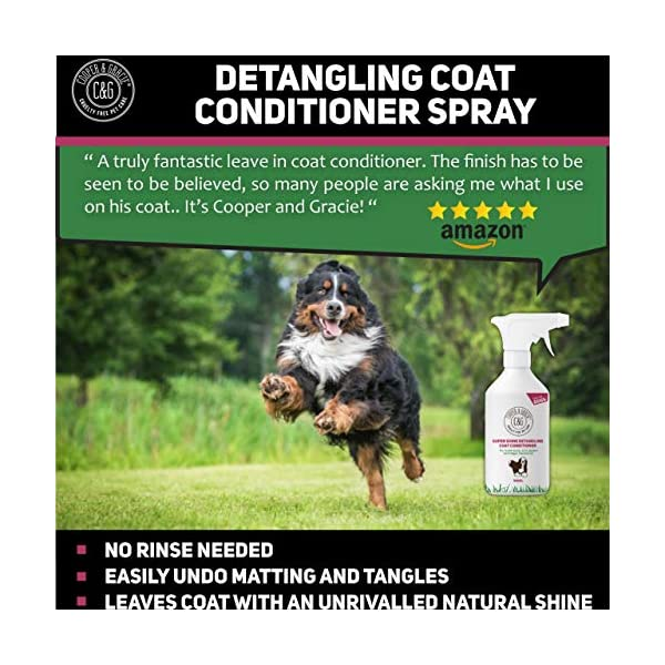 C&G Dog Detangler Spray | Cruelty Free Leave In Conditioner Spray For De Matting Dogs | Leaves Fur Tangle Free | Professional Grooming Formula (500 ML) 3