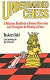 Underhanded Chess, Jerry Sohl, 1494380501