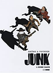 Junk, Tome 1 : Come Back