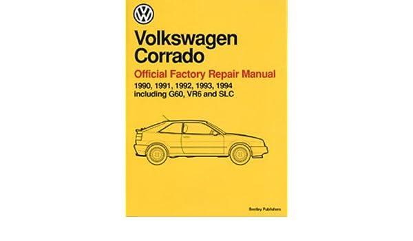 vc94 volkswagen corrado repair manual 1990 1994 manufacturer rh amazon com Volkswagen Scirocco New Volkswagen Corrado