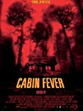 Cabin Fever Director's Cut