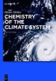 Chemistry of the Climate System, Mller, Detlev, 3110330806