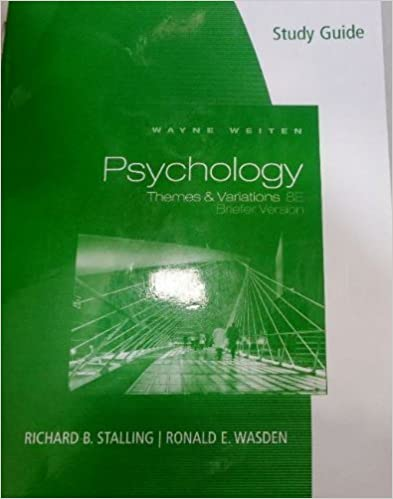 Study Guide for Weiten's Psychology: Themes and Variations, Briefer Edition by Wayne Weiten (2010-01-01)