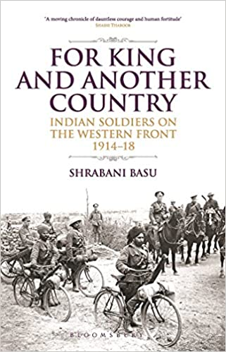 For King and Another Country: Indian Soldiers on the Western Front
