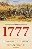 img - for 1777: Tipping Point at Saratoga book / textbook / text book