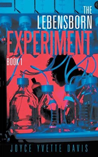 The Lebensborn Experiment: Book I