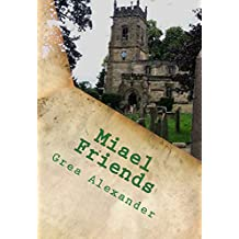 Miael: Friends (English Edition)