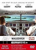 PilotsEYE.tv | MALDIVES | D?sseldorf - MALE |:| DVD |:| Cockpitflight LTU A 330-200 | incl. Air2Air views by CPT Joe Moser