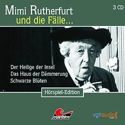 Mimi Rutherfurt und die Fälle... Der Heilige der Insel, Das Haus der Dämmerung, Schwarze Blüten