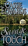 Savage Touch, Cassie Edwards, 0843958871