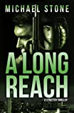 A Long Reach: A Streeter Thriller (Street Thriller Series)