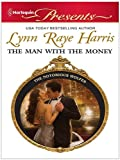 The Man with the Money (The Notorious Wolfes Book 5)