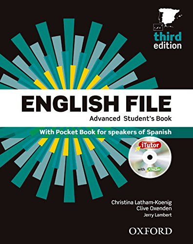 English File - Advanced Multipack B: The best way to get your students talking (English File Third Edition)