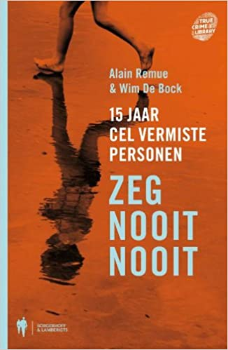 Zeg nooit nooit (True crime library): Amazon.es: A. Remue ...