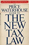The Price Waterhouse Guide to the New Tax Law, Price Waterhouse, 0553265903