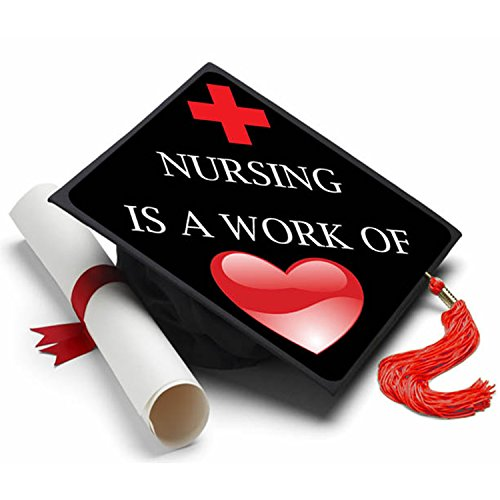 (Nursing is a Work of Heart Grad Cap Tassel Topper - Decorated Grad)