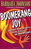 Boomerang Joy, Barbara Johnson, 031023199X