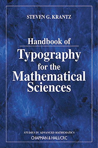 Download Handbook of Typography for the Mathematical Sciences (Studies in Advanced Mathematics) Pdf