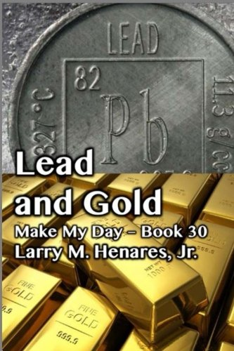 Download Lead and Gold: Make My Day - 30 pdf epub