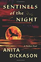 Sentinels of the Night: (A Trackers Novel)