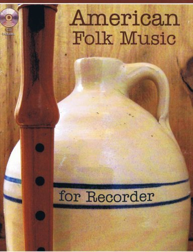 American Folk Music for Recorder Book/Audio CD by Jessica Walsh (2008-08-22)