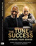 img - for The Tune of Success: Unmask Your Genius book / textbook / text book