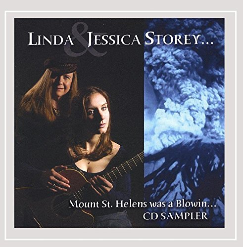 Mount St. Helens Was a Blowin - Storey Linda