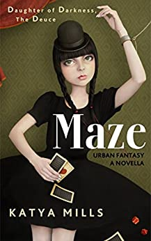 Maze (Daughter of Darkness Book 2) by [Mills, Katya]