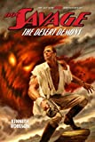Doc Savage: The Desert Demons (The Wild Adventures of Doc Savage Book 1)
